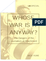 Whose War is It Anyway - The Dangers of the Journalism of Attachment - Mick Hume - Informinc - LM Special 1997