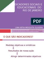 Indicadores Sociais e Educacionais do Rio de Janeiro - Lina Kátia