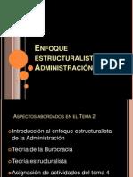 enfoqueestructuralistadelaadministracin-100129182542-phpapp01
