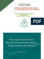 SubKomite Dalin Komite Medik - 19. Pencegahan Transmisi Mycobacterium TB