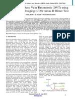 Diagnosis of Deep Vein Thrombosis (DVT) using Colour Duplex Imaging (CDI) versus D Dimer Test.