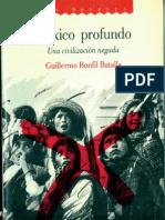 118460896 Mexico Profundo Una Civilizacion Negada Guillermo Bonfil Batalla Texto Completo