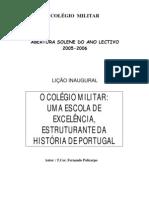O Colégio Militar- Uma Escola de Excelência, Estruturante da História de Portugal