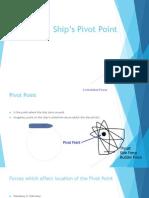 Ship's Pivot Point