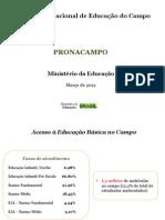 Pronacampo Apresentacao Reuniao MEC SEDUCs 20-03-2012