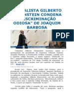 JORNALISTA GILBERTO DIMENSTEIN CONDENA DISCRIMINAÇÃO FEITA POR JOAQUIM BARBOSA