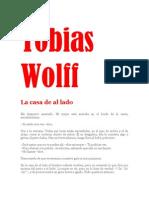 La Casa de Al Lado Tobias Wolff
