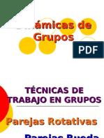 DINAMICA DE GRUPOS. TÉCNICAS DE TRABAJO EN GRUPOS. PAREJAS ROTATIVAS Y RUEDA-RUEDA
