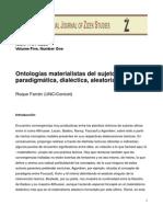 Ontologías materialistas del sujeto (político) paradigmática, dialéctica, aleatoria, nodal