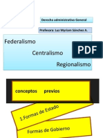 Unidad 3a Federalismo, Centralismo Regional