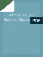 Writing Skills in Business Organization