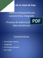 PROCESO DE ELABORACIÓN DE UN DATA WAREHOUSE - clase4
