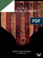 _Que Fue La Corona de Aragon_ - Jose Luis Corral