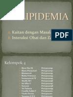 DISLIPIDEMIA KELOMPOK 4