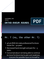 Rheumatoid Arthritis Case presented at Orthopedic Rheumatology Rounds at Physical Medicine and Rehabilitation Grand Rounds