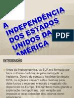 A  independência dos Estados Unidos da América