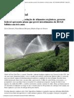 GLOBO RURAL - Notícias sobre agronegócios, agricultura, pecuária, meio ambiente e o mundo do campo - EDT MATERIA IMPRIMIR - Empurrão oficial