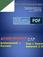 Achievement Gap 1 Show