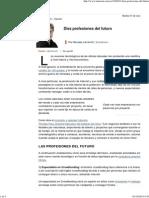 Diez profesiones del futuro - lanacion.com