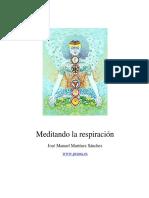 Meditando La Respiración - José Manuel Martínez Sánchez