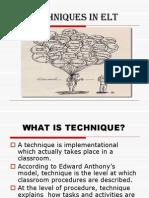 Techniques in Elt