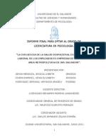 la influencia de la salud ocupacional en el desempeño laboral de los empleados en empresas de servicio del area metropolitana de San Salvador