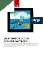 Wat Houdt Cloud Computing tegen?