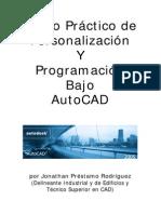 Curso de personalizaci¾n y programaci¾n bajo AutoCAD (por Jonathan PrÚstamo RodrÝguez) - [771 pßgs.]