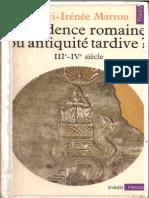 Marrou Henri Irénée - Décadence romaine ou antiquité tardive (1977)