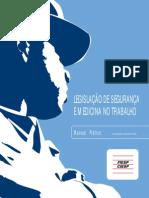 LEGISLAÇÃO DE SEGURANÇA E MEDICINA NO TRABALHO