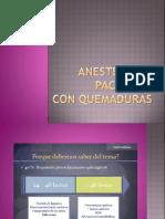Anestesia en Pacientes Quemados(1)