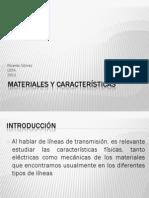 Materiales y Caracteristicas