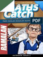 Pakej Soalan Ramalan Maths Catch - Tahun 5 (Mcy5-2013) (1)FEWAAAAAAAAAAAAAAAAAAAAA