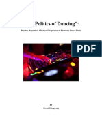 The Politics of Dancing - Rhythm, Repetition, Affect and Utopia in Electronic Dance Music