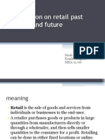 Presentation on Retail Past ,Present and Future