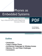 Cellular Phones as Embedded Systems