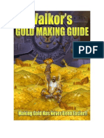 Val Kors Gold Making Guide