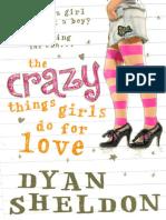 Dyan Sheldon - The Crazy Things Girls Do for Love