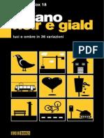 Milano Noir e Giald