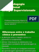 1 - Aula Psicopedagogia Diagnóstico diferenças - Estágio Supervisionado (1)