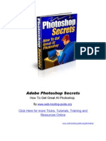 Adobe Photoshop Secrets - Tricks, Tutorials and Training to Get Amazing Effects