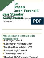 Prosedur Pemeriksaan Kedokteran Forensik Dan Standar Kompetensi
