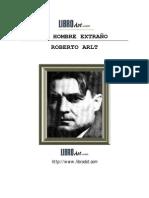 Roberto Arlt - Un hombre extraño