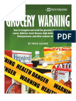 Grocery Warning: The Seven Most Dangerous Ingredients in Conventional Foods