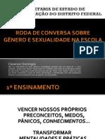 rodadeconversasobregneroesexualidadenaescola-120918163116-phpapp02 (1)