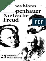 Thomas Mann - Schopenhauer, Nietzsche, Freud (Introd. a. Sanchez Pascual) Alianza Editorial, 2000
