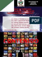 Dinamica de Mercado, Globalizacion y Medios de Comunicacion.- J. Sarricolea y Varios