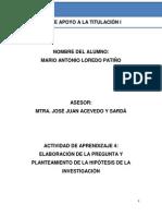 ACTIVIDADE DE APRENDIZAJE 4 (ELABORACION DE LA PREUNTA Y PLANTEAMIENTO DE LA HIPOTESIS DE LA INVESTIGACION).docx