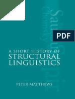 A Short History of Structural Linguistics