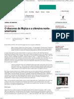 O discurso de Mujica e a ofensiva norte-americana - _ Observatório da Imprensa _ Observatório da Imprensa - Você nunca mais vai ler jornal do mesmo jeito